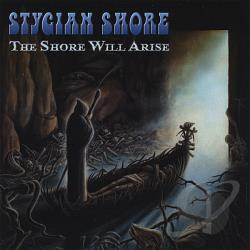 Stygian Shore - Shore Will Arise CD Cover Art