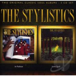 Stylistics - In Fashion/Love Spell CD Cover Art