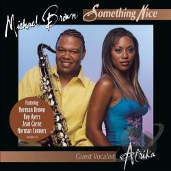 Brown, Michael - Something Nice CD Cover Art