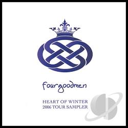 Fourgoodmen - Heart Of Winter: 2006 Tour Sampler CD Cover Art