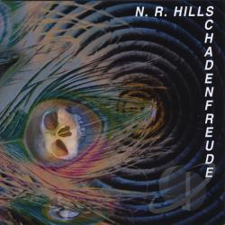 Hills, N.R. - Schadenfreude CD Cover Art