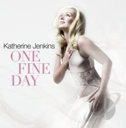 Jenkins, Katherine - One Fine Day CD Cover Art