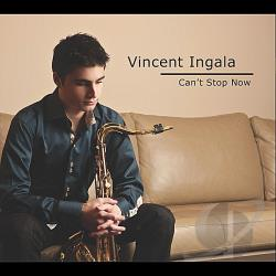 Vincent Ingala - Can't Stop Now CD Cover Art