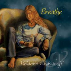 Chasanoff, Brianne - Breathe CD Cover Art