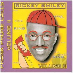 Smiley, Rickey - Prank Phone Calls, Vol. 2 CD Cover Art