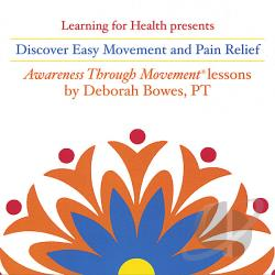 Bowes, Deborah - Discover Easy Movement and Pain Relief CD Cover Art