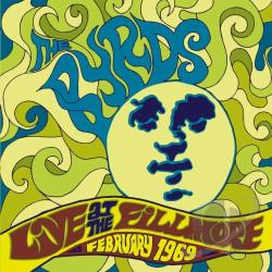 Byrds - Live at the Fillmore West February 1969 CD Cover Art