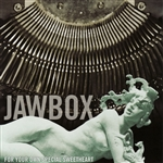 Jawbox - For Your Own Special Sweetheart CD Cover Art