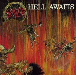 Slayer - Hell Awaits CD Cover Art