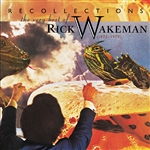 Wakeman, Rick - Recollections: The Very Best of Rick Wakeman (1973-1979) CD Cover Art