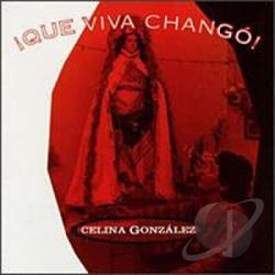 Gonzalez, Celina - Que Viva Chango CD Cover Art