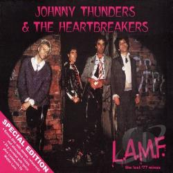 Johnny Thunders & The Heartbreakers / Thunders, Johnny - L.A.M.F.: The Lost '77 Tapes CD Cover Art
