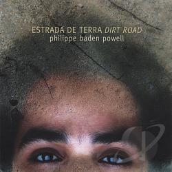 Powell, Philippe Baden - Estrada de Terra (Dirt Road) CD Cover Art
