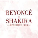 Beyonce & Shakira - Beautiful Liar DB Cover Art