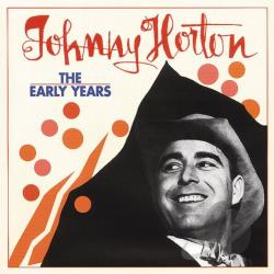 Horton, Johnny - Early Years CD Cover Art