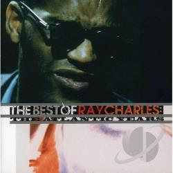 Charles, Ray - Best of Ray Charles: The Atlantic Years CD Cover Art