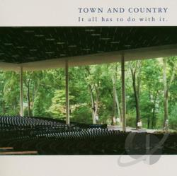 Town & Country - It All Has to Do with It CD Cover Art