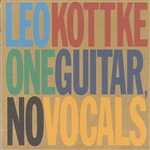 Kottke, Leo - One Guitar, No Vocals CD Cover Art