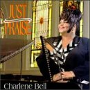 Bell, Charlene - Just Praise CD Cover Art