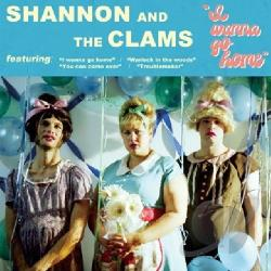 Shannon and the Clams - I Wanna Go Home LP Cover Art
