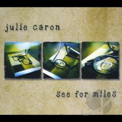 caron, julie - See For Miles CD Cover Art
