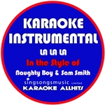 Karaoke All Hits - La La La (In The Style Of Naughty Boy & Sam Smith) [karaoke Instrumental Version] - Single DB Cover Art