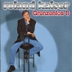 Kaiser, Roland - Grenzenlos II CD Cover Art