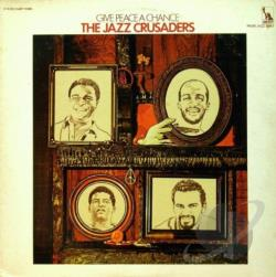 Jazz Crusaders - Give Peace a Chance CD Cover Art
