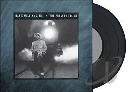Williams, Hank, Jr. - Pressure Is On LP Cover Art