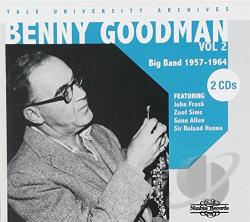 Goodman, Benny - Yale University Archives, Vol. 2: 1957 - 1964 CD Cover Art