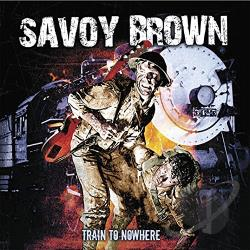 Savoy Brown - Train to Nowhere CD Cover Art