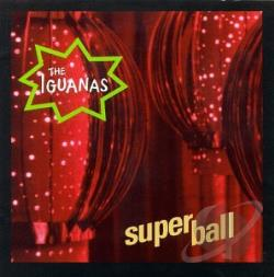 Iguanas - Superball CD Cover Art