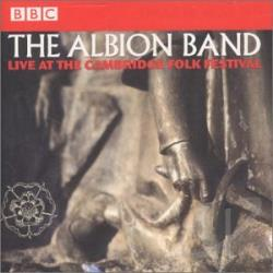 Albion Band - Live At The Cambridge Folk Festival CD Cover Art