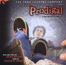 Original Off-Broadway Cast - Prodigal (Original York Theatre Cast Recording) CD Cover Art