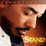Ingram, James - Stand (In The Light) CD Cover Art