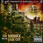 Jon Murdock - Lost Children Of Babylon Present: Dark City, Part 1 DB Cover Art