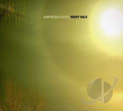 Empress Hotel – Heavy Halo