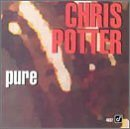 Potter, Chris - Pure CD Cover Art