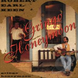 Keen, Robert Earl, Jr. - Gringo Honeymoon CD Cover Art