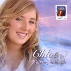 Agnew, Chloe / Chloe - Walking in the Air CD Cover Art
