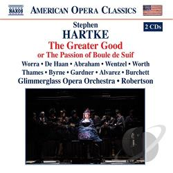 Glimmerglass Opera / Hartke - Hartke: The Greater Good CD Cover Art