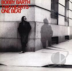 Barth, Bobby - Two Hearts One Beat CD Cover Art