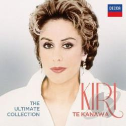 Kiri Te Kanawa � The Ultimate Collection