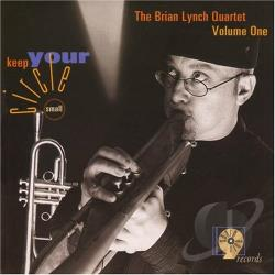 Lynch, Brian - Keep Your Circle Small CD Cover Art
