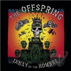 Offspring - Ixnay on the Hombre CD Cover Art