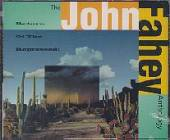 Fahey, John - Return of the Repressed: The John Fahey Anthology CD Cover Art