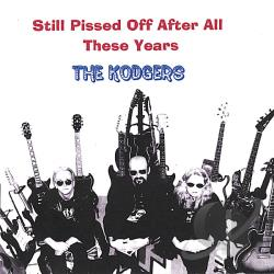 Kodgers - Still Pissed Off After All These Years CD Cover Art