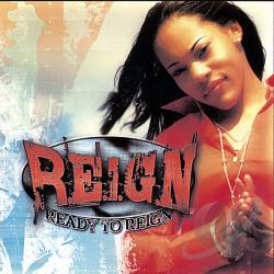 Reign - Ready To Reign CD Cover Art