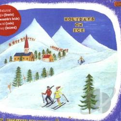 Holidays On Ice - Playing Boyfriends & Girlfriends CD Cover Art