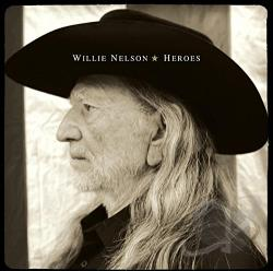 Nelson, Willie - Heroes CD Cover Art